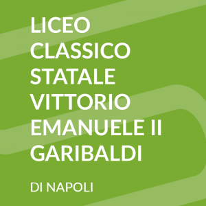 Liceo Classico Statale Vittorio Emanuele II - Garibaldi